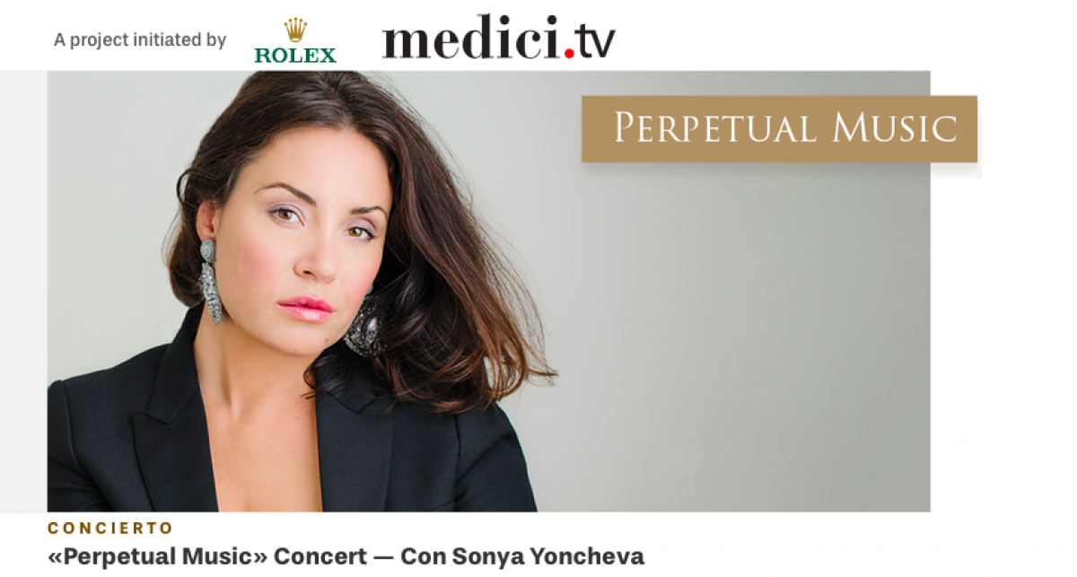 """Perpetual Music"" Rolex Gala Concert with Sonya Yoncheva"
